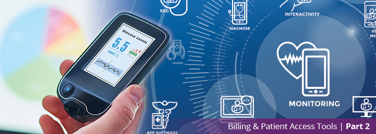 Billing and Patient Access Tools Blog Series - Part 2