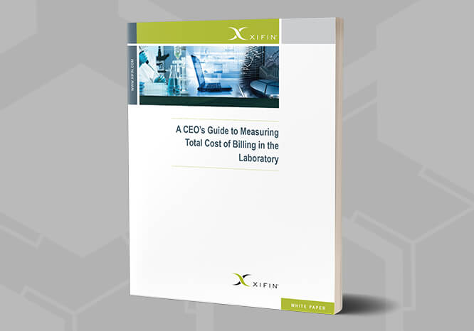 A CEO's Guide to Measuring Total Cost of Billing in the Laboratory