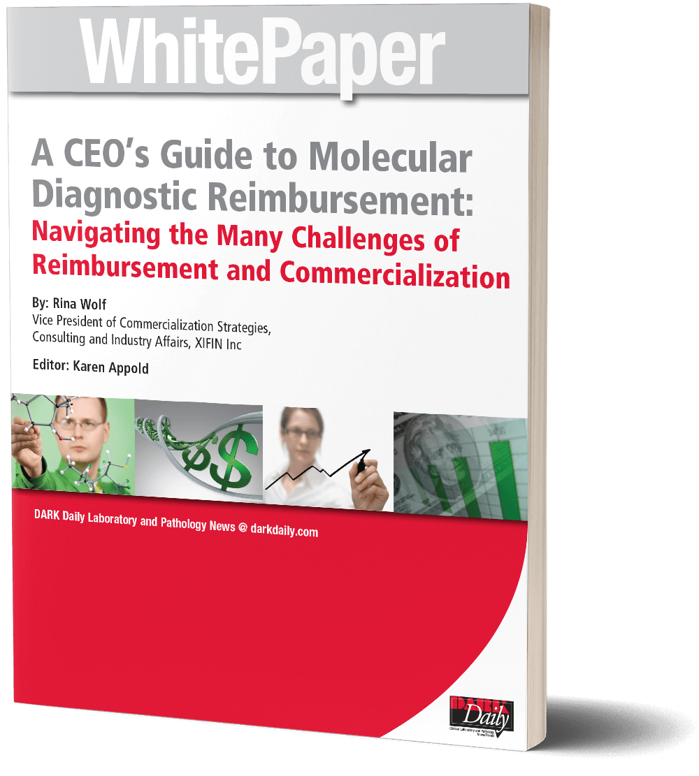 A CEO's Guide to Molecular Diagnostic Reimbursement: Navigating the Many Challenges of Reimbursement and Commercialization