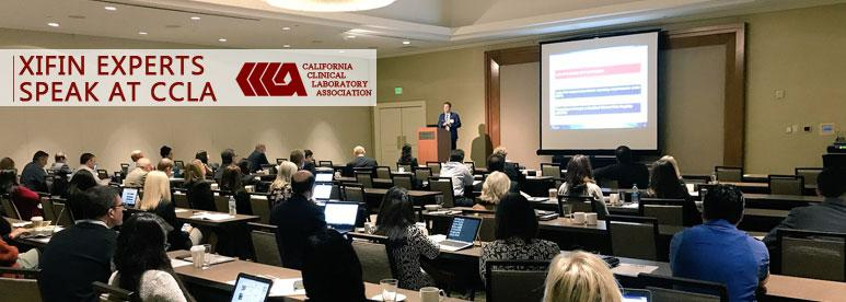 XIFIN Executives Present at California Clinical Laboratory Association (CCLA) Conference